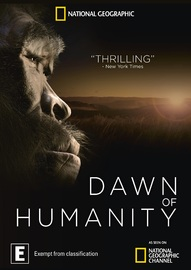 Dawn Of Humanity on DVD