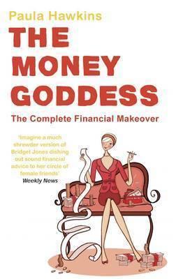 The Money Goddess by Paula Hawkins