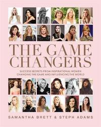 The Game Changers by Samantha Brett
