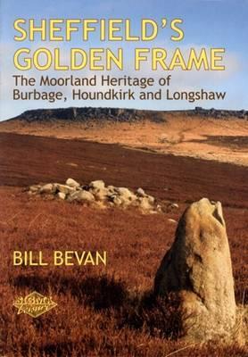 Sheffield's Golden Frame by Bill Bevan
