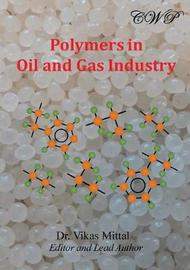 Polymers in Oil and Gas Industry