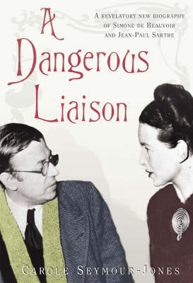 A Dangerous Liaison by Carole Seymour-Jones image