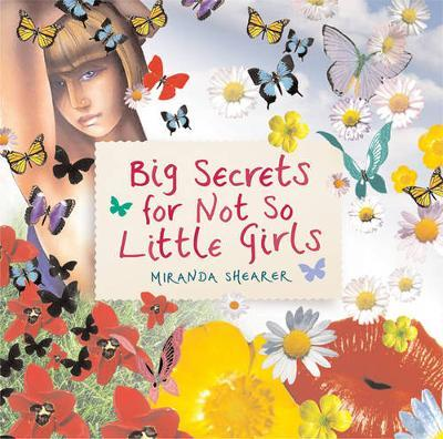 Big Secrets For Not So Little Girls by Miranda Shearer image