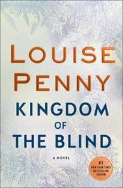 Kingdom of the Blind by Louise Penny image
