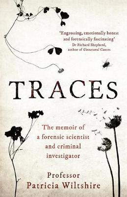 Traces by Patricia Wiltshire