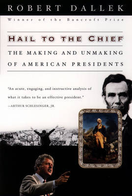 Hail to the Chief by Robert Dallek image