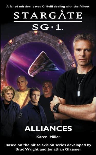 Stargate SG-1 #8: Alliances by Karen Miller