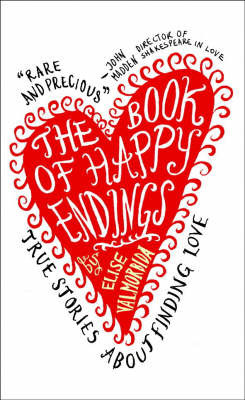 The Book of Happy Endings by Elise Valmorbida