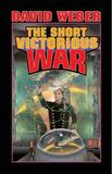 Short Victorious War by David Weber