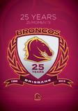 NRL Brisbane Broncos 25 Years 25 Moments on DVD