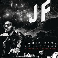 Hollywood: A Story of a Dozen Roses by Jamie Foxx