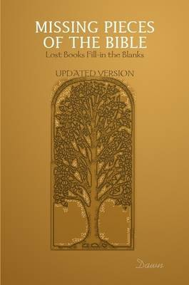 Missing Pieces of the Bible: Lost Books Fill-in the Blanks Updated Version by Dawn Wessel image