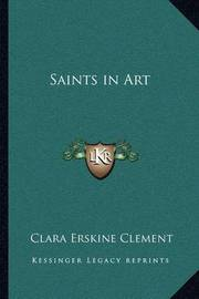 Saints in Art by Clara Erskine Clement