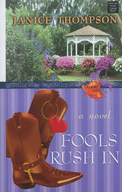 Fools Rush in by Janice A Thompson image