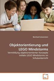 Objektorientierung Und Lego Mindstorms by Bernhard Lwenstein