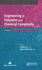 Engineering of Polymers and Chemical Complexity, Volume I