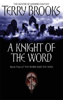 A Knight of the Word (Word & Void #2) by Terry Brooks image
