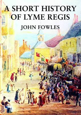 A Short History of Lyme Regis by John Fowles image