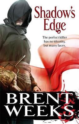 Shadow's Edge (Night Angel #2) by Brent Weeks