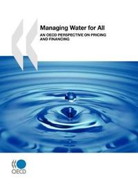 Managing Water for All by Organization for Economic Cooperation and Development (OECD)