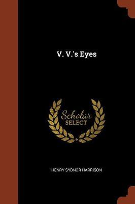 V. V.'s Eyes by Henry Sydnor Harrison image