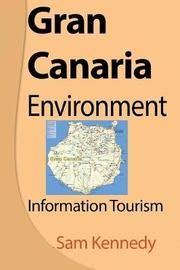 Gran Canaria Environment by Sam Kennedy