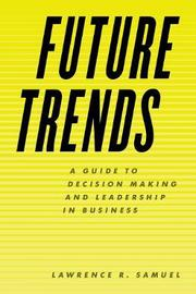 Future Trends by Lawrence R Samuel