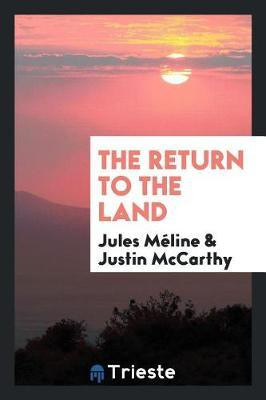 The Return to the Land by Jules Meline