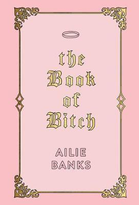 The Book of Bitch by Ailie Banks