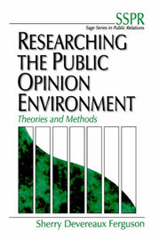 Researching the Public Opinion Environment by Sherry Devereaux Ferguson