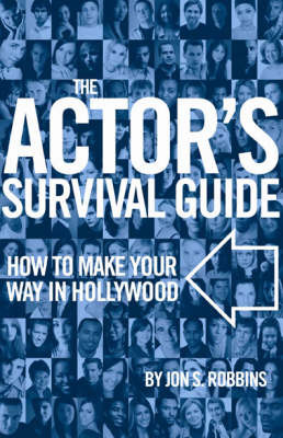 The Actor's Survival Guide by Jon S. Robbins image