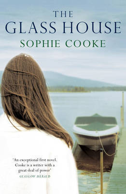The Glass House by Sophie Cooke