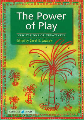 The Power of Play by Carol S. Lawson