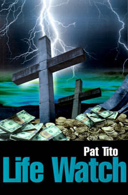 Life Watch by Pat Tito