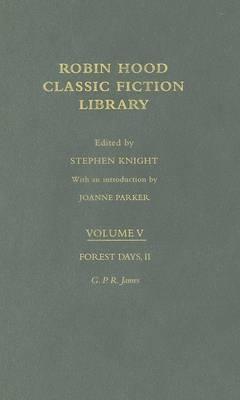 Forest Days (volume II) by George Emmett