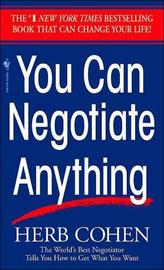 You Can Negotiate Anything by Cohen
