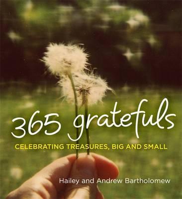 365 Gratefuls by A & H Bartholomew