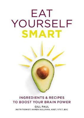 Eat Yourself Smart by Gill Paul