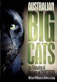 Australian Big Cats by Michael Williams