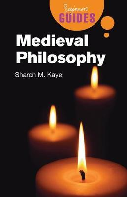 Medieval Philosophy by Sharon M Kaye image