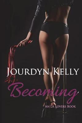 Becoming by Jourdyn, Kelly image