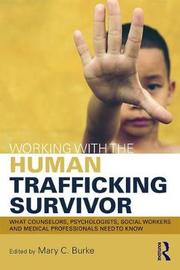 Working with the Human Trafficking Survivor
