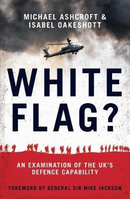 White Flag? by Michael Ashcroft
