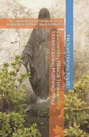 Discovering Biblical Treasures by Michael Harvey Koplitz