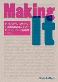 Making It, Third Edition by Chris Lefteri