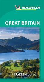 Michelin Green Guide Great Britain by Michelin