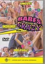 Babes Going Crazy - Vol. 1 on DVD