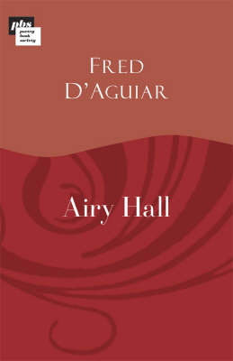Airy Hall by Fred D'Aguiar