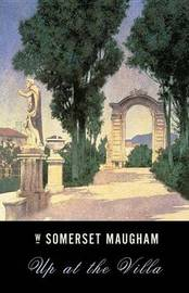 Up at the Villa by W.Somerset Maugham