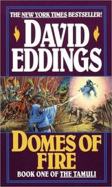 Domes of Fire (The Tamuli #1) by David Eddings